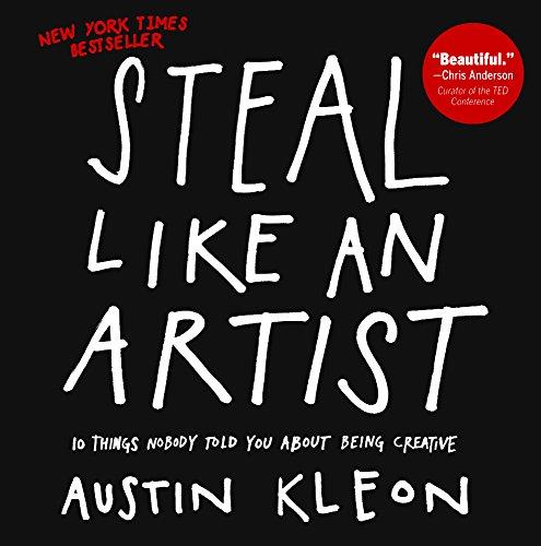 9780606368865: Steal Like An Artist (Turtleback School & Library Binding Edition)