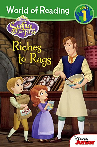 Sofia the First: Riches to Rags: Disney Press
