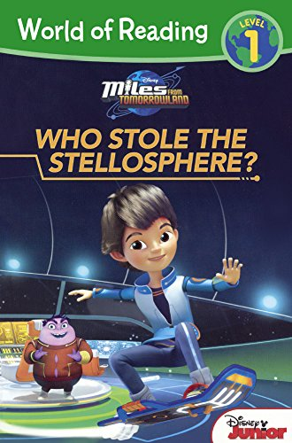 9780606369022: Miles From Tomorrowland: Who Stole The Stellosphere? (Turtleback School & Library Binding Edition) (Miles from Tomorrowland, Level 1)