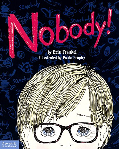 9780606369213: Nobody! A Story About Overcoming Bullying In Schools (Turtleback School & Library Binding Edition)