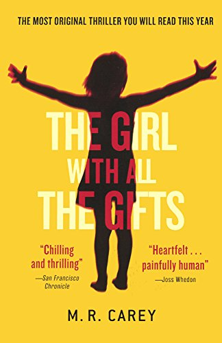 9780606369268: The Girl with All the Gifts