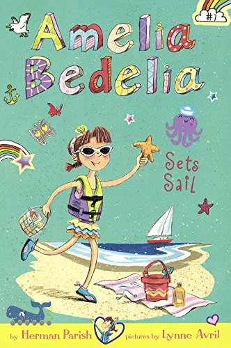9780606369800: Amelia Bedelia Sets Sail (Turtleback School & Library Binding Edition) (Amelia Bedelia Chapter Books)
