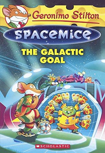 9780606370592: The Galactic Goal (Turtleback School & Library Binding Edition) (Geronimo Stilton Spacemice)