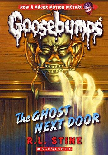 9780606370721: The Ghost Next Door (Turtleback School & Library Binding Edition) (Goosebumps)