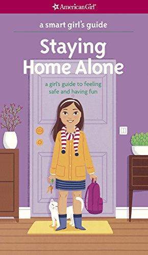9780606372374: Staying Home Alone (Turtleback School & Library Binding Edition) (Smart Girl's Guide)