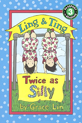 9780606374644: Ling & Ting: Twice As Silly (Turtleback School & Library Binding Edition) (Passport to Reading, Level 3: Ling & Ting)