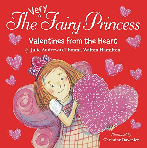 9780606374668: Valentine's From The Heart (Turtleback School & Library Binding Edition) (Very Fairy Princess)