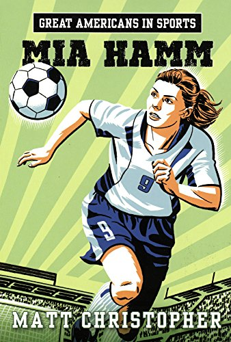 9780606375207: Mia Hamm (Turtleback School & Library Binding Edition) (Great Americans in Sports)