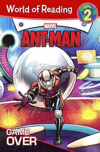 World of Reading: Ant-Man Game Over: A Growing Hero: Lambert, Nancy R.
