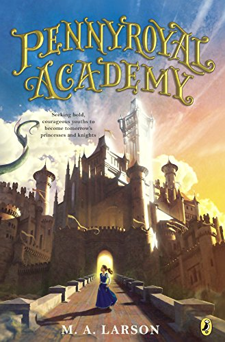 9780606375719: Pennyroyal Academy (Turtleback School & Library Binding Edition)