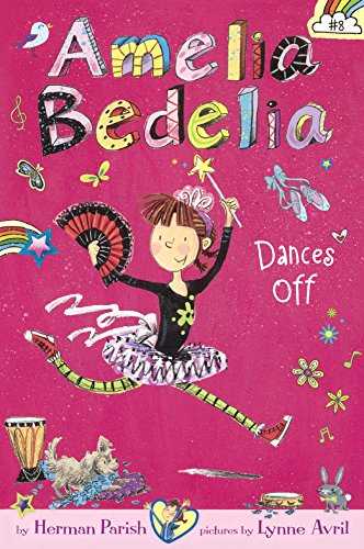 9780606376358: Amelia Bedelia Dances Off (Turtleback School & Library Binding Edition)