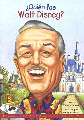 Quien Fue Walt Disney? (Who Was Walt Disney?) (Prebound): Whitney Stewart