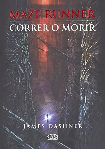 Correr O Morir (The Maze Runner) (Turtleback: Dashner, James