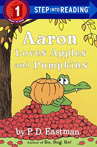 9780606377171: Aaron Loves Apples And Pumpkins (Turtleback School & Library Binding Edition) (Step into Reading, Step 1)