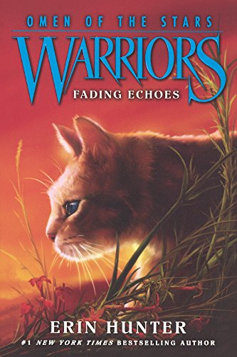 9780606377232: Fading Echoes (Turtleback School & Library Binding Edition) (Warriors: Omen of the Stars)