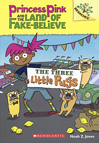 9780606377720: The Three Little Pugs (Turtleback School & Library Binding Edition) (Princess Pink and the Land of Fake-Believe)