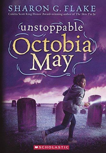 Unstoppable Octobia May (Turtleback School & Library Binding Edition): Sharon G. Flake