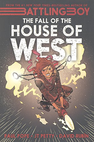 The Fall Of The House Of West (Turtleback School & Library Binding Edition) (Battling Boy): J. ...