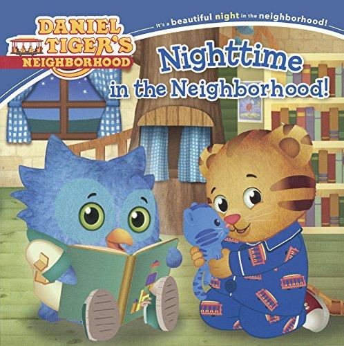 9780606378765: Nighttime In The Neighborhood (Turtleback School & Library Binding Edition) (Daniel Tiger's Neighborhood)