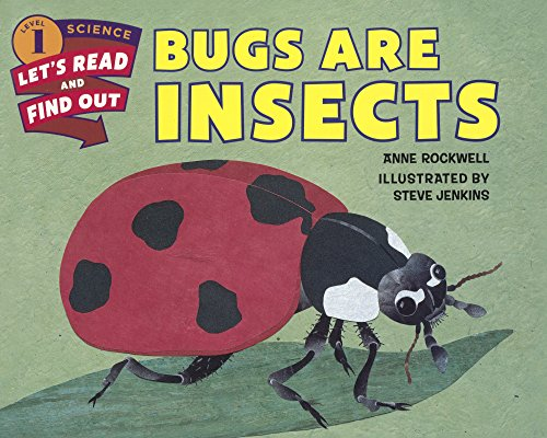 9780606378963: Bugs Are Insects (Turtleback School & Library Binding Edition) (Let's-Read-And-Find-Out Science 1)
