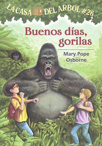 Buenos Dias, Gorilas (Good Morning, Gorillas) (Prebound): Mary Pope Osborne