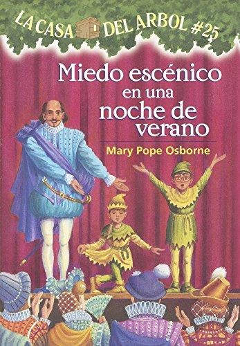 Miedo Escnico En Una Noche de Verano (Stage Fright on a Summer Night) (Prebound): Mary Pope Osborne