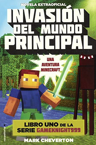 9780606379274: Invasion Del Mundo Principal (Invasion Of The Overworld) (Turtleback School & Library Binding Edition) (Aventura Minecraft / Minecraft) (Spanish Edition)