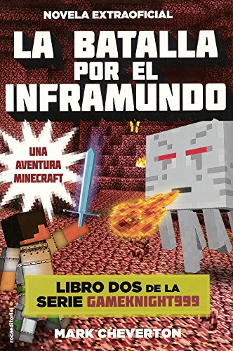 La Batalla Por El Inframundo (Battle for the Nether) (Prebound): Mark Cheverton