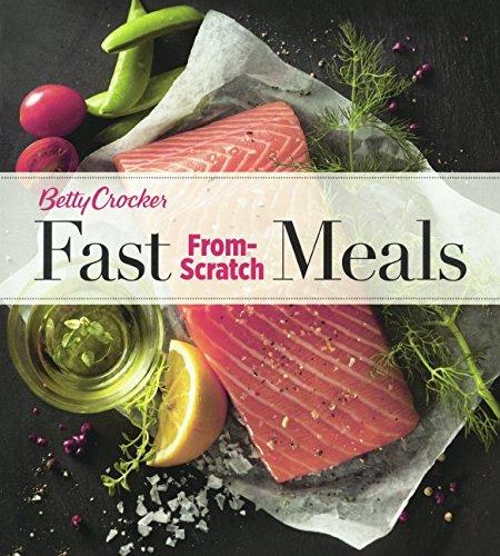 Betty Crocker Fast From-Scratch Meals (Prebound): Betty Crocker