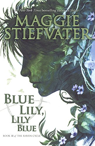 9780606380041: Blue Lily, Lily Blue (Raven Cycle)