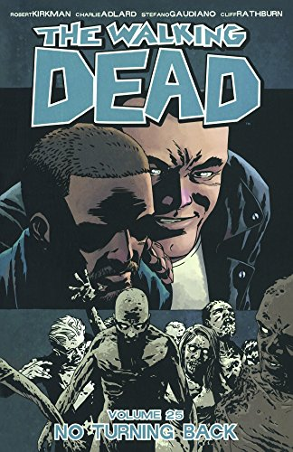 9780606380270: The Walking Dead 25: No Turning Back