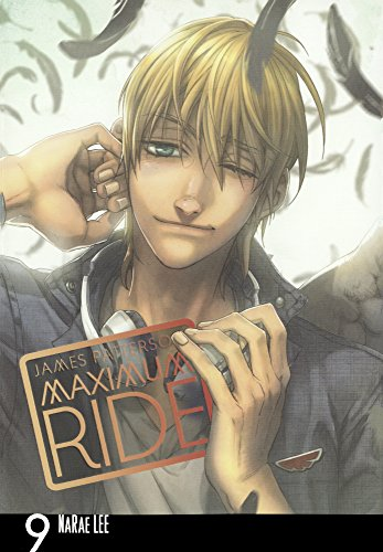 Maximum Ride Manga, Volume 9 (Turtleback School: Patterson, James