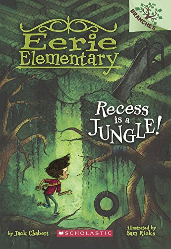 Recess Is a Jungle!: Chabert, Jack