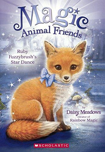 9780606380904: Ruby Fuzzybrush's Star Dance (Turtleback School & Library Binding Edition) (Magic Animal Friends)