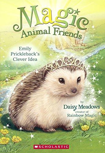 Emily Prickleback's Clever Idea (Turtleback School & Library Binding Edition) (Magic Animal...