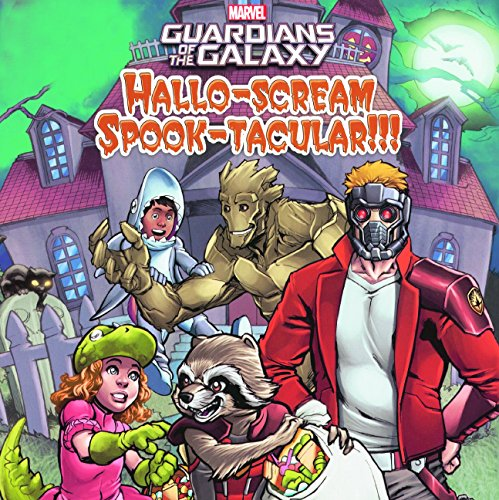 Guardians of the Galaxy Hallo-Scream Spook-Tacular!!! (Prebound): Tomas Palacios