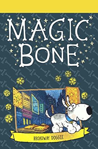 9780606384162: Broadway Doggie (Turtleback School & Library Binding Edition) (Magic Bone)
