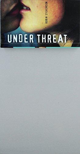 Under Threat (Prebound): Robin Stevenson