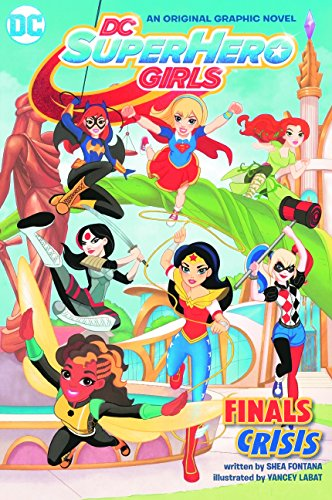 9780606387798: DC Super Hero Girls: Finals Crisis