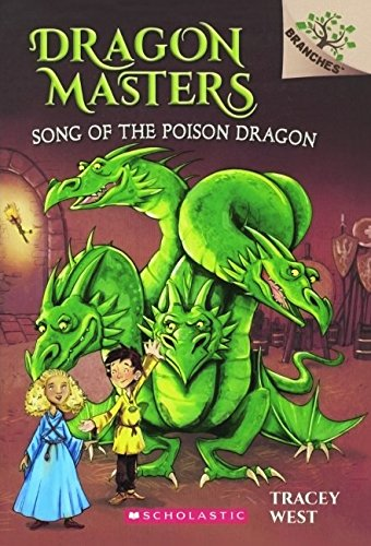 Song Of The Poison Dragon (Turtleback School & Library Binding Edition) (Dragon Masters): ...