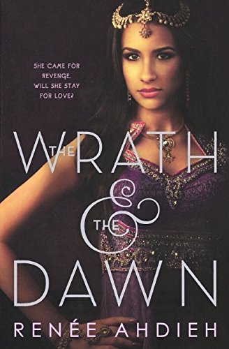 9780606388498: The Wrath And The Dawn (Turtleback School & Library Binding Edition)