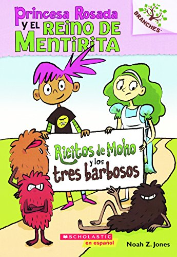 9780606390392: Ricitos de Moho y Los Tres Barbosos (Moldylocks and the Three Beards) (Princess Pink and the Land of Fake-believe/Princesa Rosada Y El Reino De Mentirita)
