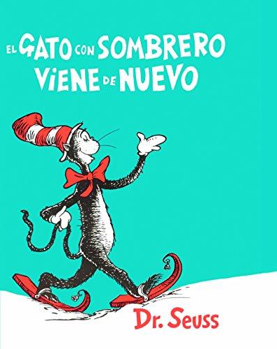 d0d6a828 9780606390583: El Gato Con Sombrero Viene De Nuevo (The Cat In The Hat  Comes Back) (Turtleback ...