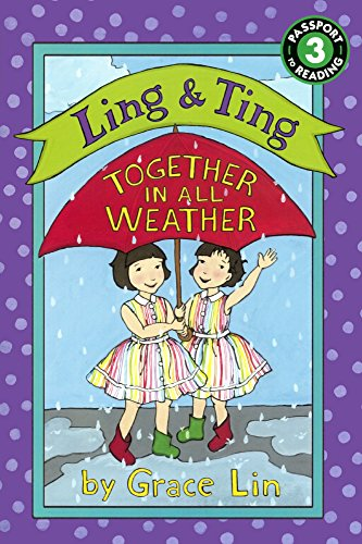 Ling & Ting: Together in All Weather (Prebound): Grace Lin