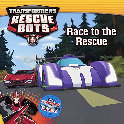 Race To The Rescue (Turtleback School & Library Binding Edition) (Transformers Rescue Bots): ...