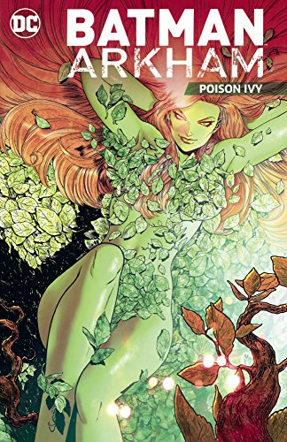 9780606392044: Batman Arkham Poison Ivy (Turtleback School & Library Binding Edition)