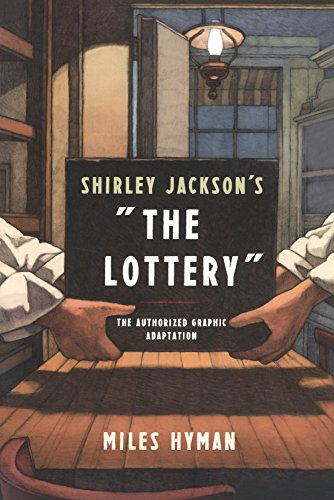 9780606394567: Shirley Jackson's The Lottery: A Graphic Adaptation (Turtleback School & Library Binding Edition)