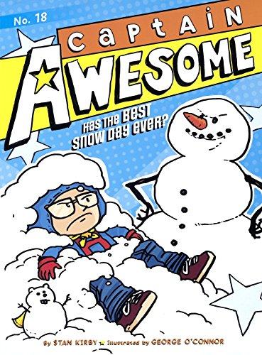 9780606394949: Captain Awesome Has The Best Snow Day Ever? (Turtleback School & Library Binding Edition)