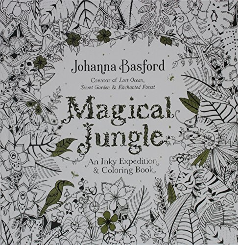 9780606395663 Magical Jungle An Inky Expedition And Coloring Book For Adults Turtleback School