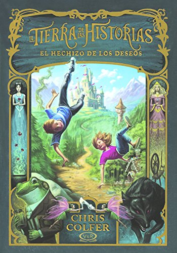 9780606395694: El Hechizo De Los Deseos (The Wishing Spell) (Turtleback School & Library Binding Edition) (Spanish Edition)